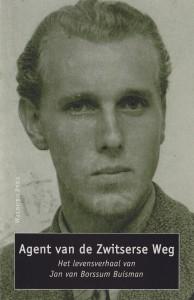 Agent van de Zwitserse Weg - Het levensverhaal van Jan van Borssum Buisman opgeschreven door Marc Couwenbergh