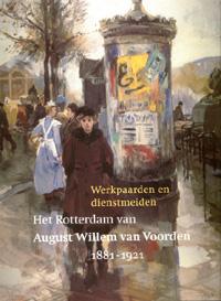A.W. van Voorden, de Rotterdamse schilder van werkpaarden en dienstmeiden.