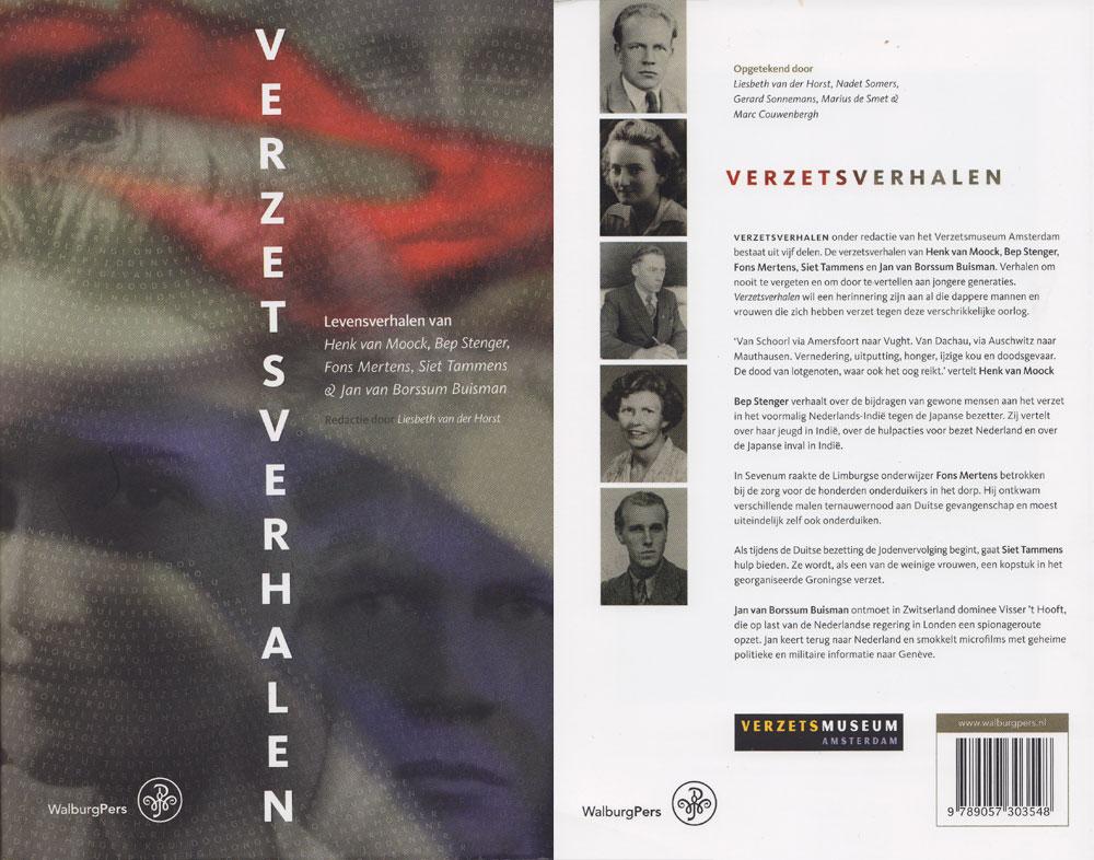 Verzetsverhalen bevat het levensverhaal van Jan van Borsum Buisman dat Marc Couwenbergh optekende in 2000.