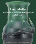 Eerste monografie over Leen Muller die het artistieke gezicht van Plateelbakkerij Zuid-Holland bepaalde.