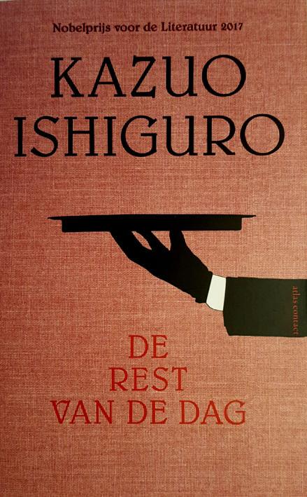 De meest recente uitgave door Atlas Contact van De rest van de dag van Nobelprijswinnaar Kazuro Ishiguro